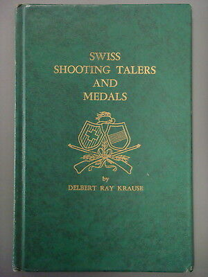 Book - Swiss Shooting Talers and Medals by Delbert Krause, 1965