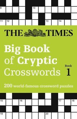 The Times Big Book of Cryptic Crosswords Book 1 200 World-Famou... 9780008195731