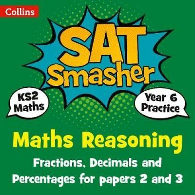 Year 6 Maths Reasoning - Fractions, Decimals and Percentages for papers 2 and...