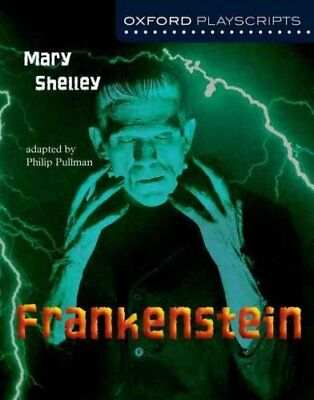 Oxford Playscripts: Frankenstein by Mary Shelley (Paperback, 2003)