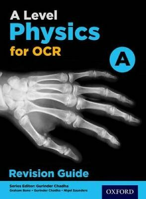 OCR A Level Physics A Revision Guide by Gurinder Chadha 9780198352204