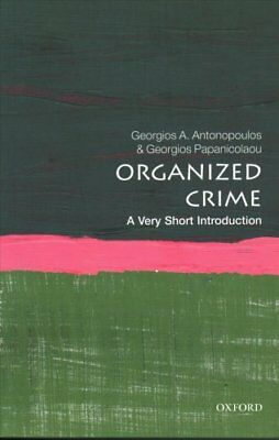 Organized Crime: A Very Short Introduction 9780198795544 (Paperback, 2018)