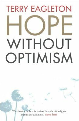 Hope Without Optimism by Terry Eagleton (Paperback, 2017)