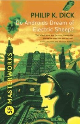 Do Androids Dream Of Electric Sheep? by Philip K. Dick 9780575094185