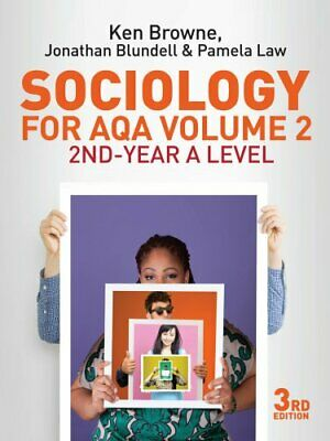 Sociology for AQA Volume 2 2nd-Year A Level by Ken Browne 9780745696942