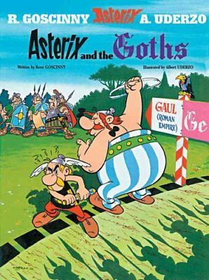 Asterix: Asterix and the Goths Album 3 by Rene Goscinny 9780752866154