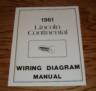 1961 Lincoln Continental Wiring Diagram Manual 61