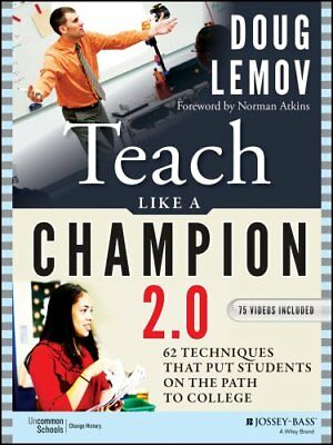 Teach Like a Champion 2.0 62 Techniques that Put Students on th... 9781118901854