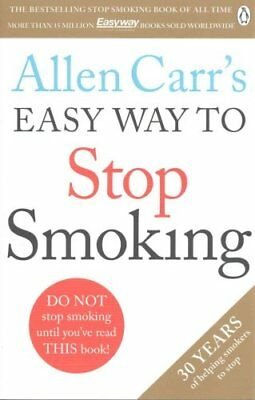 Allen Carr's Easy Way to Stop Smoking Make 2018 The Year You St... 9781405923316