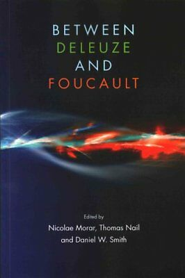 Between Deleuze and Foucault by Nicolae Morar 9781474415088 (Paperback, 2016)