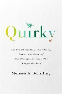 Quirky The Remarkable Story of the Traits, Foibles, and Genius ... 9781541762398