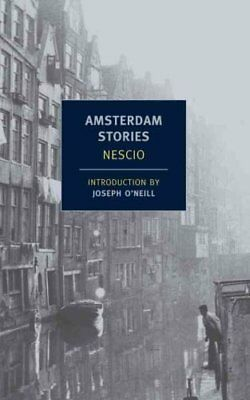 Amsterdam Stories by Nescio 9781590174920 (Paperback, 2012)