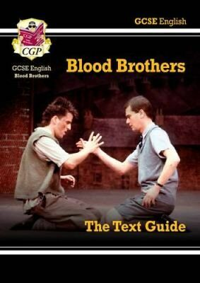 Grade 9-1 GCSE English Text Guide - Blood Brothers by CGP Books 9781782943112
