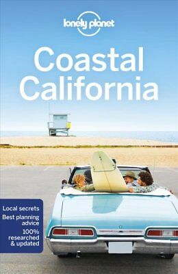 Lonely Planet Coastal California by Lonely Planet 9781786573605