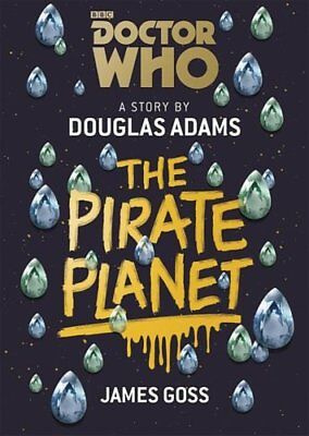 Doctor Who: The Pirate Planet by Douglas Adams 9781849906784 (Paperback, 2018)
