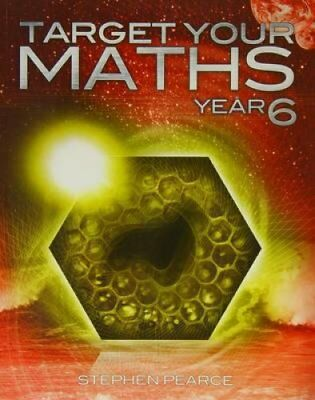 Target Your Maths Year 6: Year 6 by Stephen Pearce 9781906622305