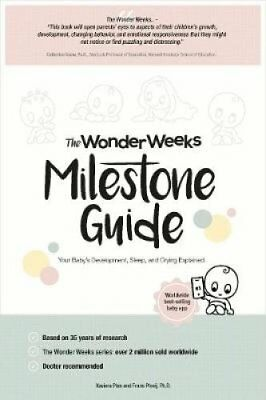 The Wonder Weeks Milestone Guide: Your Baby's Development, Sleep and Crying...