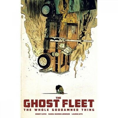 Ghost Fleet  the Whole Goddamned Thing