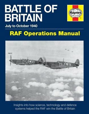 Battle of Britain Manual RAF Operations Manual 1940 9780857335081