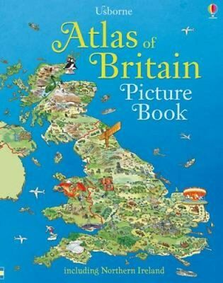 Atlas of Britain Picture Book by Fiona Patchett, Stephanie Turnbull...
