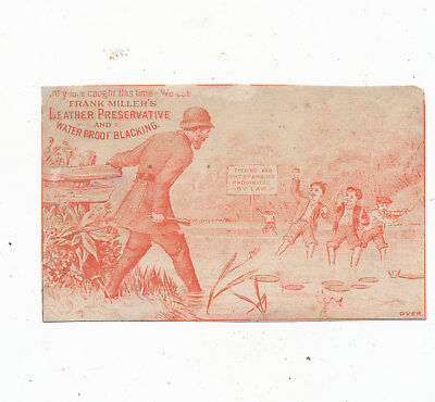 C8182  Victorian Trade Card  Frank Millers Leather Preservative Police