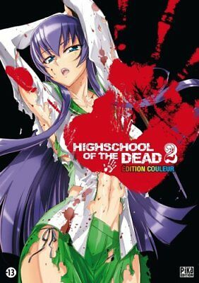 Highschool of the dead, Tome 2 : Edition couleur Shouji Sato Daisuke Sato PIKA
