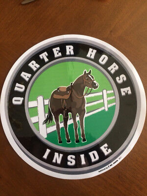 "Horse trailer decal 12"" dia. Round ""Quarter Horse Inside"" sticker sign vinyl"