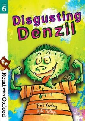 Read with Oxford: Stage 6: Disgusting Denzil by Tessa Krailing 9780192765321