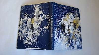 Good - A Thread of Gold: An anthology of poetry -  1964-01-01 Previous owner's s