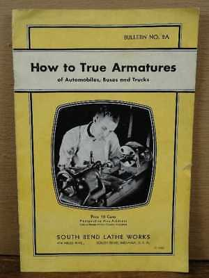 Vintage 1938 South Bend Lathe Works How to True Armatures 2A