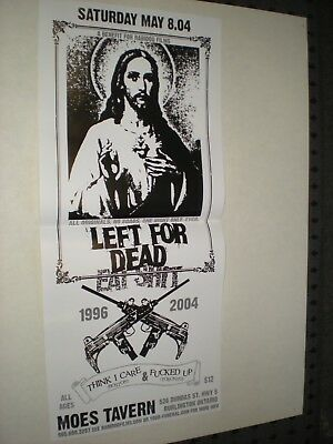 POSTER by LEFT FOR DEAD show at moes ontario w/ think i care & fukd up PUNK tour