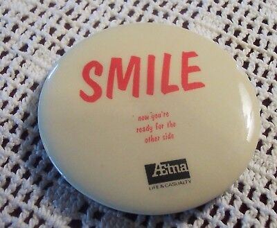 """Advertising Mirror AETNA, SMILE, """"Now You're Ready For the Other Side"""" 3 1/2"""" D"""