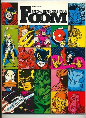 Foom Magazine #19 (1977) NM (9.4) Special Defenders Issue ~ Wein ~ Englehart