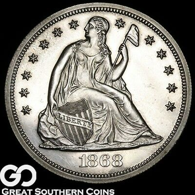1868 Seated Liberty Dollar PROOF, Nice Solid Gem PF++, Only 600 PR Minted!