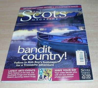 The Scots magazine MAY 2018 Rob Roys Trossachs, Paisley Playtime, Perth Festival