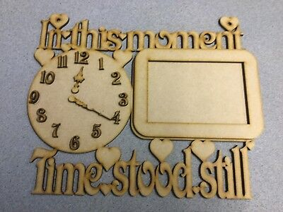 Wooden mdf lasercut- in This Moment Time stood still 290mm by 240mm with numbers