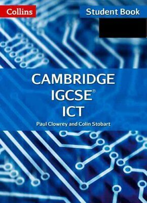Cambridge IGCSE ICT Student Book and CD-Rom by Paul Clowrey 9780008120979