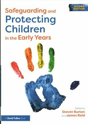 Safeguarding and Protecting Children in the Early Years by Taylor & Francis...