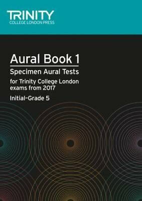 Aural Tests Book 1 from 2017 (Initial Grade 5) 9780857365354