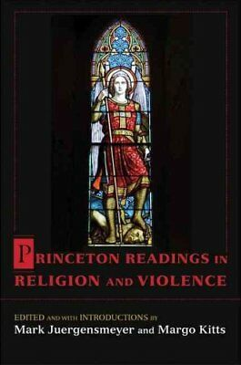 Princeton Readings in Religion and Violence by Mark Juergensmeyer 9780691129143