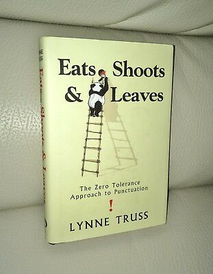 Eats, Shoots & Leaves by Lynne Truss Novelty Hardback Book about Punctuation