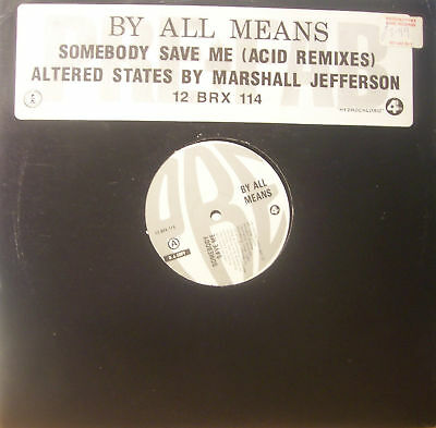 "BY ALL MEANS - Somebody Save Me ~ 12"" Single PS PROMO"