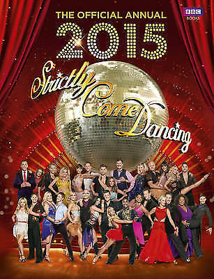 Maloney, Alison, Official Strictly Come Dancing Annual 2015: The Official Compan