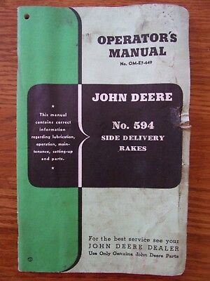 ORIGINAL JOHN DEERE NO. 594 SIDE DELIVERY RAKES  Operator's Manual