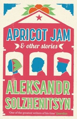 Apricot Jam and Other Stories (Paperback), Solzhenitsyn, Aleksand...
