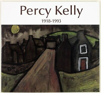 Percy Kelly Troubled Genius 1918-1993 Cumbrian Artist 34 Colour Plates Wadsworth