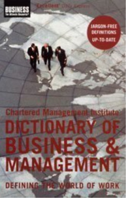 Chartered Management Institute Dictionary Of Business And Management  BOOK NEW