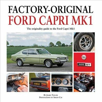 Factory-Original Ford Capri Mk1 by James Taylor (Hardback, 2017)