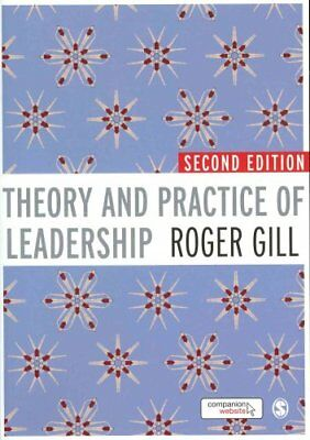 Theory and Practice of Leadership by Roger Gill 9781849200240 (Paperback, 2011)