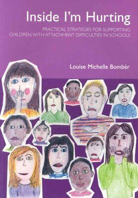 Inside I'm Hurting Practical Strategies for Supporting Children... 9781903269114